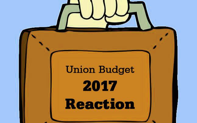 Union Budget 2017 reaction