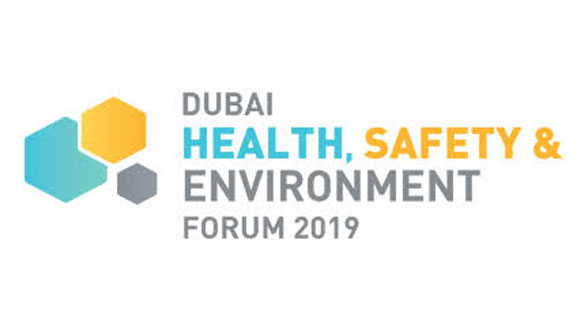 Dubai Health, Safety & Environment Forum to bring forth critical industry issues