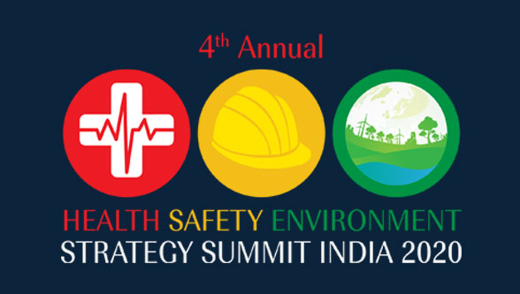 4th Annual health safety environment strategy summit India 2020