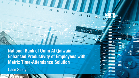 National Bank of Umm Al Qaiwain Enhanced Productivity of Employees with MatrixTime-Attendance Solution