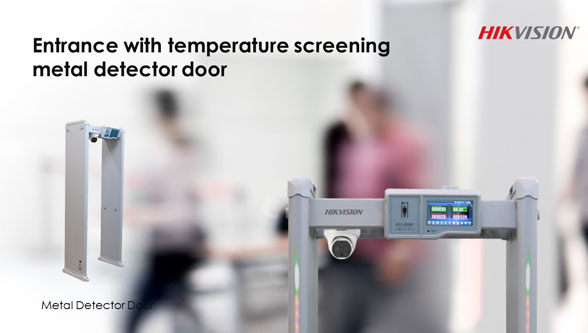 Hikvision Introduces Temperature Screening Metal Detector Door for Safety Inspection